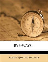 Bye-ways...