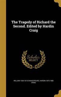 TRAGEDY OF RICHARD THE 2ND EDI
