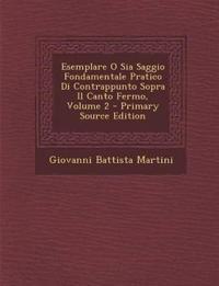 Esemplare O Sia Saggio Fondamentale Pratico Di Contrappunto Sopra Il Canto Fermo, Volume 2