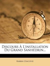 Discours À L'installation Du Grand Sanhédrin...