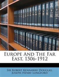 Europe and the Far East, 1506-1912