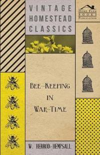 Bee Keeping in War-Time