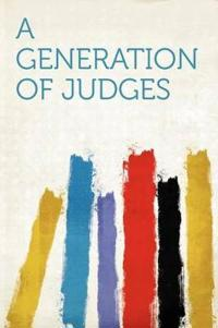 A Generation of Judges