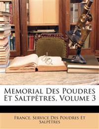 Memorial Des Poudres Et Saltpêtres, Volume 3