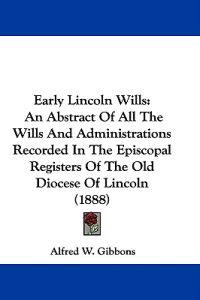 Early Lincoln Wills