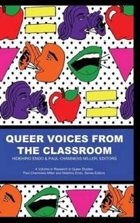 Queer Voices from the Classroom