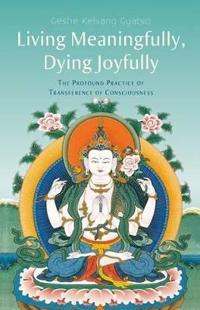 Living Meaningfully, Dying Joyfully