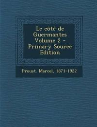 Le côté de Guermantes Volume 2