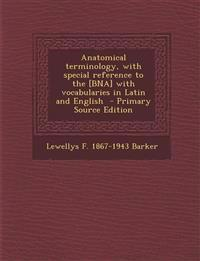 Anatomical terminology, with special reference to the [BNA] with vocabularies in Latin and English