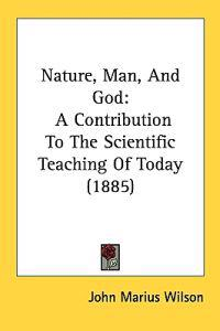 Nature, Man, and God