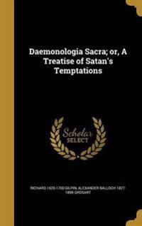 DAEMONOLOGIA SACRA OR A TREATI
