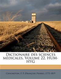 Dictionaire des sciences médicales, Volume 22, HUM-HYG