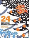 24 Penguins Before Christmas