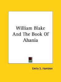William Blake and the Book of Ahania