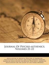 Journal Of Psycho-asthenics, Volumes 21-22