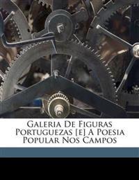 Galeria de figuras portuguezas [e] A poesia popular nos campos