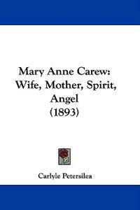 Mary Anne Carew