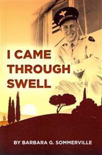 I Came Through Swell