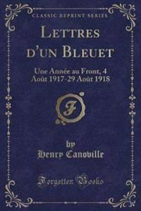 Lettres d'Un Bleuet