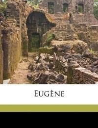 Eugène Volume 2