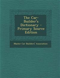The Car-Builder's Dictionary
