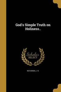 GODS SIMPLE TRUTH ON HOLINESS