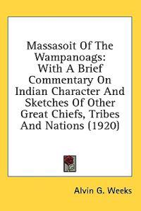 Massasoit Of The Wampanoags