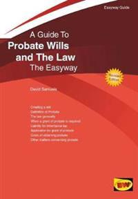 Easyway guide to probate wills and the law