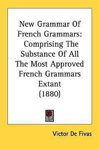 New Grammar of French Grammars