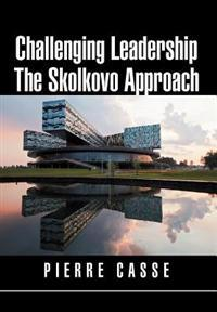 Challenging Leadership the Skolkovo Approach