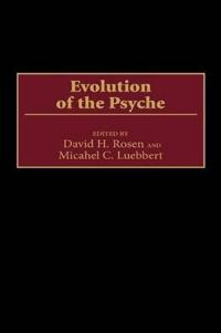 Evolution of the Psyche