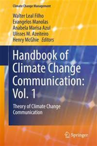 Handbook of Climate Change Communication