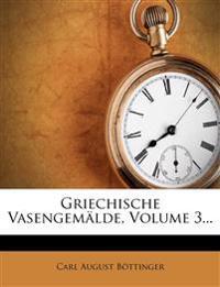 Griechische Vasengemälde, Ersten Bandes Dritter Heft.