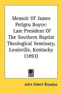 Memoir of James Petigru Boyce