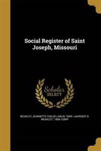 SOCIAL REGISTER OF ST JOS MISS