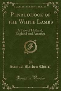 Penruddock of the White Lambs