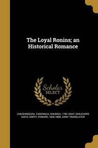 LOYAL RONINS AN HISTORICAL ROM