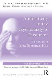 Authenticity in the Psychoanalytic Encounter