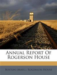 Annual Report Of Rogerson House