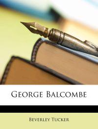 George Balcombe.