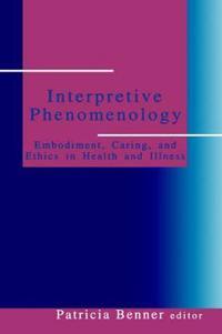 Interpretive Phenomenology