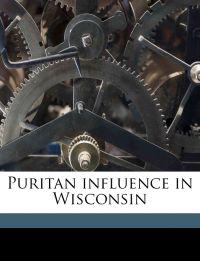 Puritan influence in Wisconsin