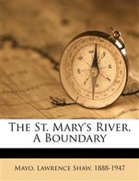 The St. Mary's river, a boundary
