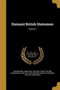 EMINENT BRITISH STATESMEN V01
