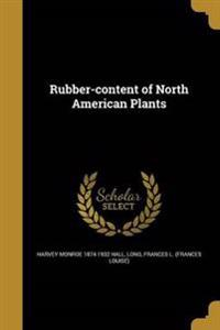 RUBBER-CONTENT OF NORTH AMER P