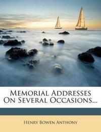 Memorial Addresses On Several Occasions...