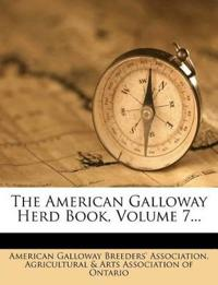 The American Galloway Herd Book, Volume 7...