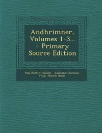Andhrimner, Volumes 1-3...