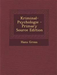 Kriminal-Psychologie - Primary Source Edition