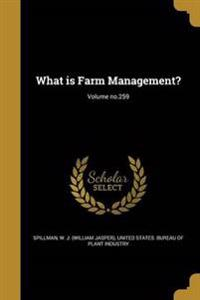 WHAT IS FARM MGMT VOLUME NO259